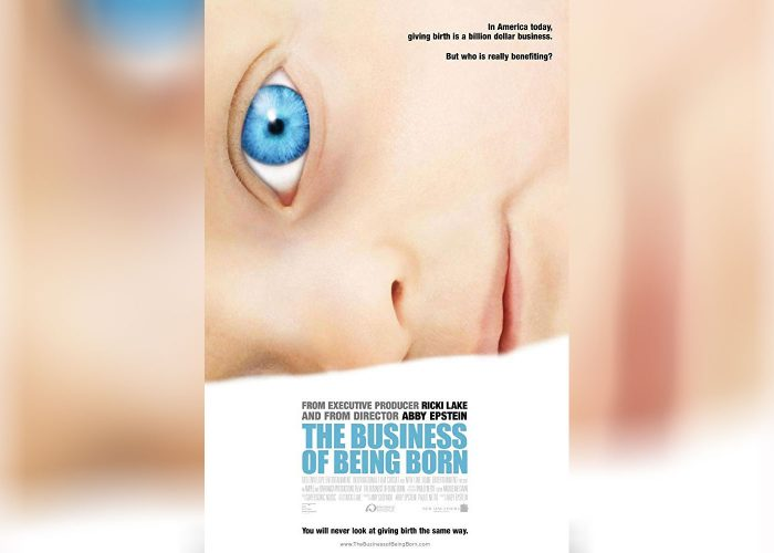 'The Business of Being Born' movie poster, by Ricki Lake.