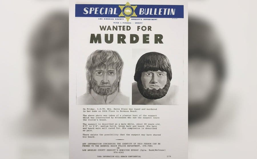A wanted poster along with a sketch of the man seen leaving the home of Klaas.